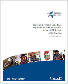 National Report of Canada on Implementation of Commitments from the Fifth Summit of the Americas (PDF)