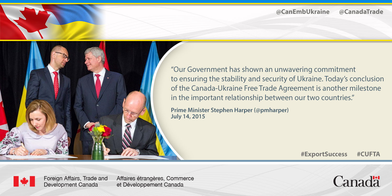 &ldquo;Our Government has shown an unwavering commitment to ensuring the stability and security of Ukraine. Today&rsquo;s conclusion of the Canada-Ukraine Free Trade Agreement is another milestone in the important relationship between our two countries.&rdquo;<br><br>&mdash; Prime Minister Stephen Harper (@pmharper)<br>July 14, 2015
