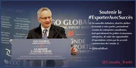 Soutenir le exporter avec succès – « De nouvelles initiatives, dont les ateliers Le monde à votre portée, permettront à toutes les entreprises canadiennes, tout spécialement les petites et moyennes entreprises, de saisir des opportunités d'exportations créés par les accords commerciaux du Canada. » - @HonEdFast