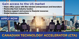 Gain access to the US market. Share office space with like-minded entrepreneurs and innovators. Mentorship from industry leaders. Business support and access to financial resources. Global business connections. Apply now. Denver - Canadian Technology Accelerator (CTA)