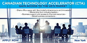 Canadian Technology Accelerator (CTA). Gain Access to the US?s Market. Share office space with like-minded entrepreneurs and innovators. Mentorship from industry leaders. Business support and access to financial resources. Global business connections.