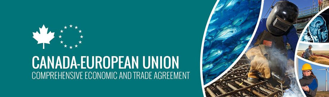 Canada-European Union Comprehensive Economic and Trade Agreement (CETA)
