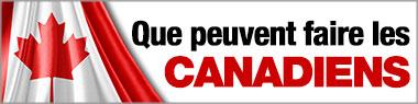 Que peuvent faire les Canadiens
