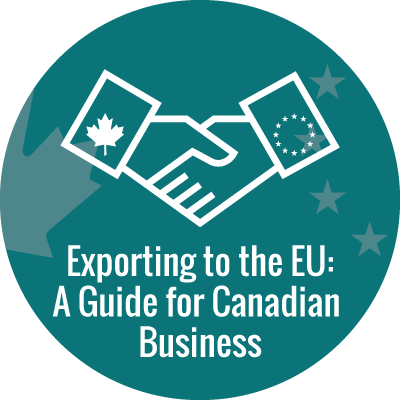 Exporting to the EU: A Guide for Canadian Business