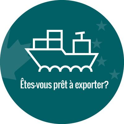Êtes-vous prêt à exporter?