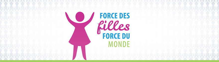 Force des filles. Force du monde.