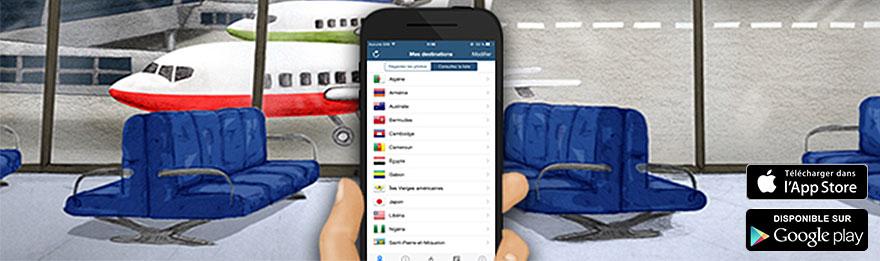Téléchargez notre nouvelle application et… Bon voyage!