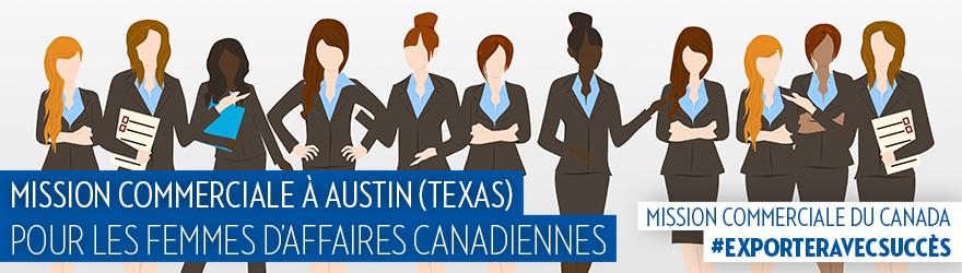 Joignez-vous à la mission commerciale à Austin (Texas) pour les femmes d'affaires canadiennes