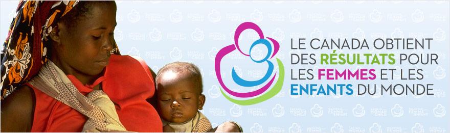 Le Canada obtient des résultats pour les femmes et les enfants du monde