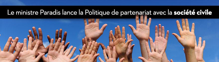 Le ministre Paradis lance la Politique de partenariat avec la société civile