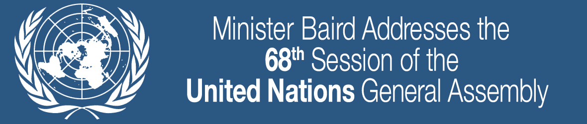 Minister Baird Addresses the 68th Session of the United Nations General Assembly