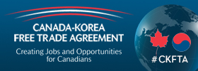Canada-Korea Free Trade Agreement (CKFTA)