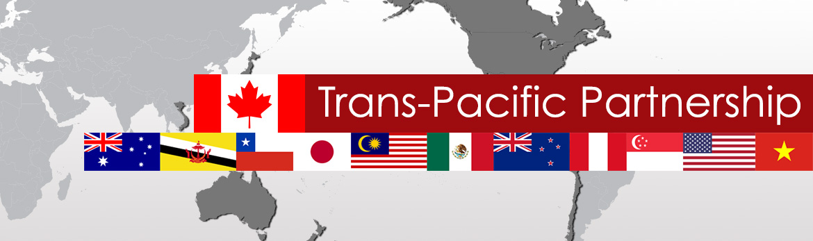 Trans-Pacific Partnership (TPP) Free Trade Negotiations