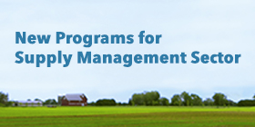 New Programs for Supply Management Sector