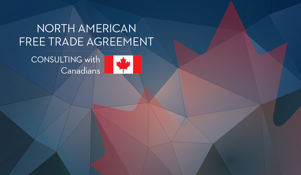 Consulting Canadians On The Renegotiation Of The North American Free
