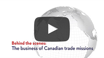 Video: Behind the scenes: The business of Canadian trade missions