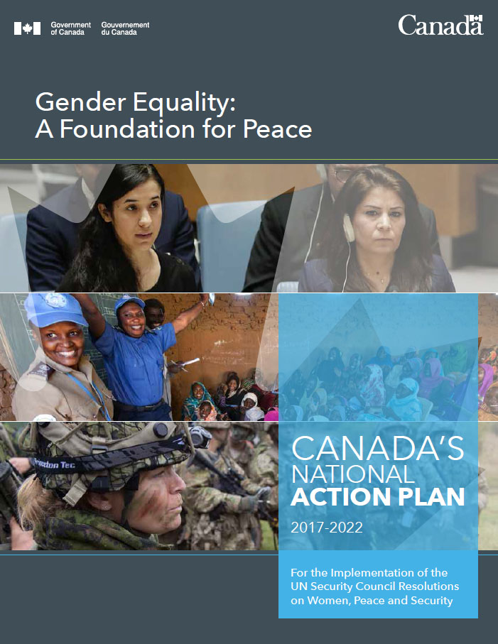 Canada's National Action Plan for the Implementation of the United Nations Security Council Resolutions on Women, Peace and Security 2017-2022