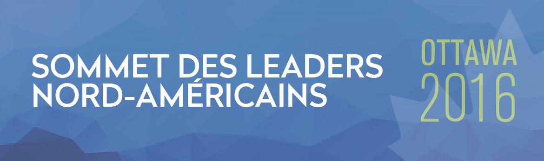 Sommet des leaders nord-américains